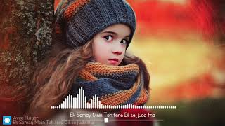 Ek Samay Mein Toh tere Dil se juda tha Ringtone Download mp3 | Best Romantic Ringtone