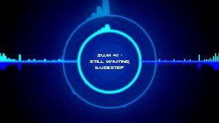 Sum 41 - Still Waiting (Dubstep Remix) [XTREME BASS BOOST]