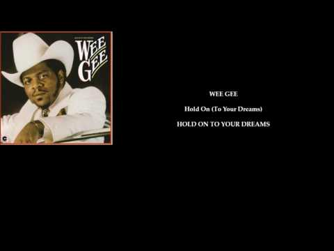 WEE GEE 'Hold On (To Your Dreams)'