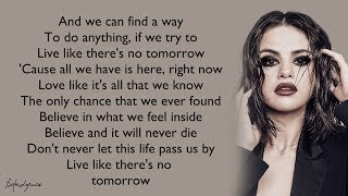 Selena Gomez The Scene Live Like There 39 s No Tomorrow Lyrics.mp3