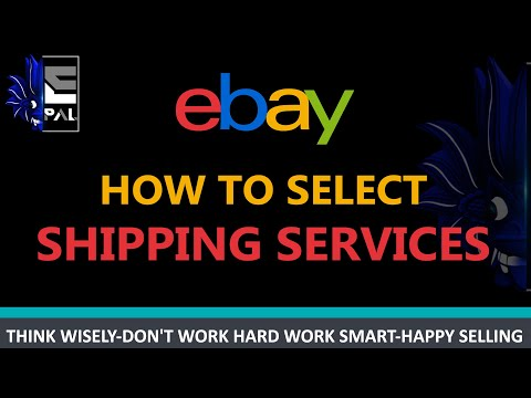How to Select a Shipping Service Correctly on ebay