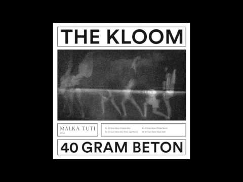 The Kloom - 40 Gram Beton (Die Wilde Jagd Remix)