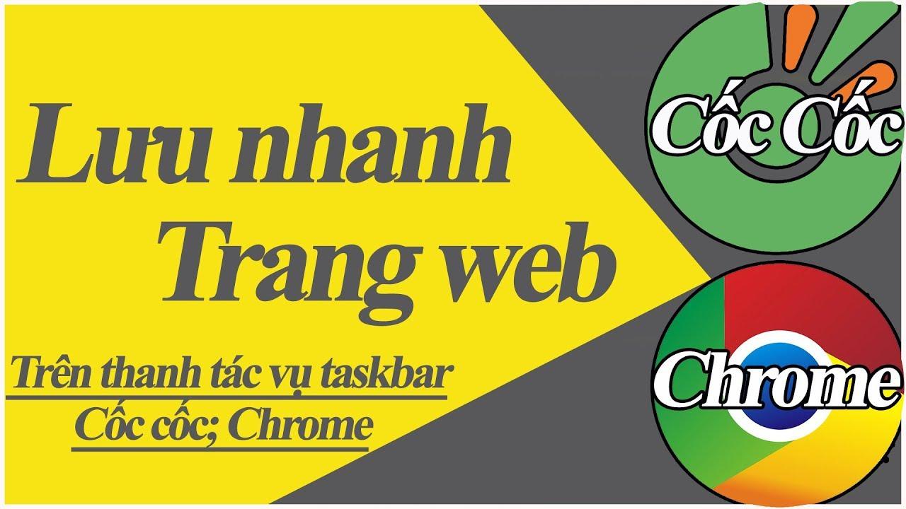 cách lưu trang web trên google chrome, cốc cốc, Firefox