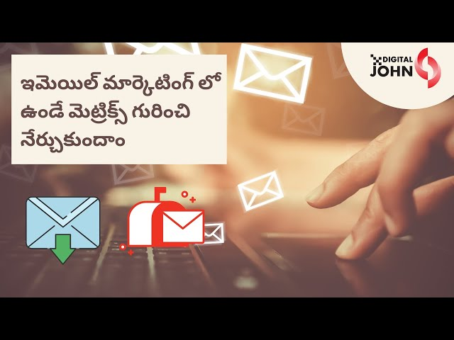 Email Marketing Metrics Explained in Telugu || Digital John