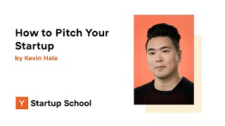 Kevin Hale - How to Evaluate Startup Ideas Pt  2