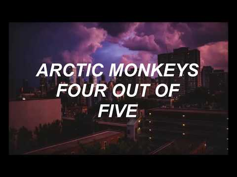 Arctic Monkeys- Four out of Five Lyrics Mp3