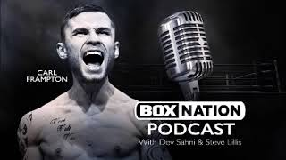 BoxNation Podcast Ep 20 🎙 Frampton v Donaire build up + A song from Steve Lillis! 😲
