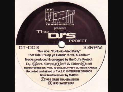 The Dj's Project - Funk-Da-Fried-Party.wmv
