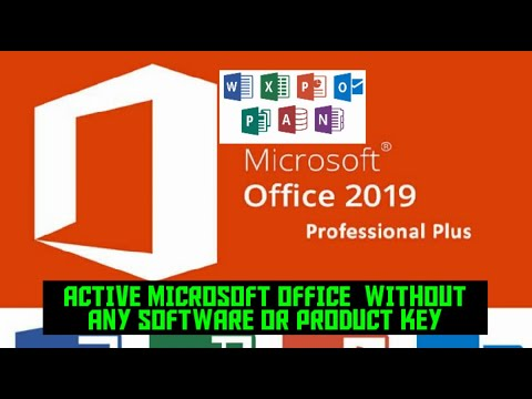 Microsoft Office /2007/ 2010/ 2016/2018/2019 Activation Without Any Product Key