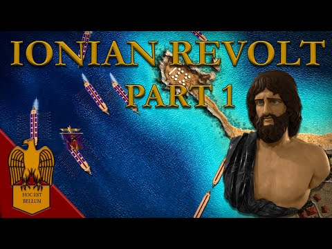 The Ionian Revolt - Part 1(Greco-Persian Wars) (499–493 B.C.E.)