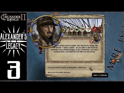 CK2: Lux Invicta - Alexander's Legacy #3 - Conquests Begin - YouTube