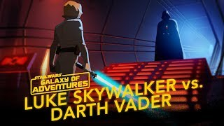 Star Wars Kids - Galaxy of Adventures | Luke Skywalker vs. Darth Vader
