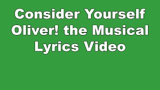 Gambar cover Consider Yourself | Oliver! the Musical | Lyrics Video