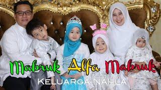 Gambar cover MABRUK ALFA MABRUK (MEDLEY) - COVER BY KELUARGA NAHLA