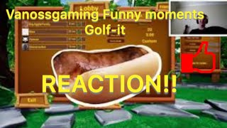 Vanossgaming golf-it Funny moments- panda forgets to hit record reaction