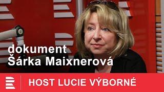 Šárka Maixnerová: Pravda je šeredná a naše filmy ji dokumentují