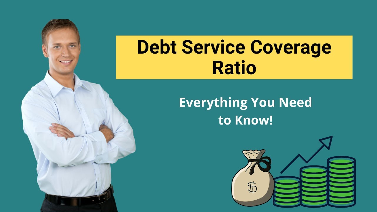 Debt Service Coverage Ratio (Formula, Examples)   DSCR Calculation - YouTube
