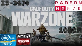Call of Duty Warzone All Settings   i5-3470   RX 570 8GB   8GB RAM DDR3  1080p Gameplay PC Benchmark