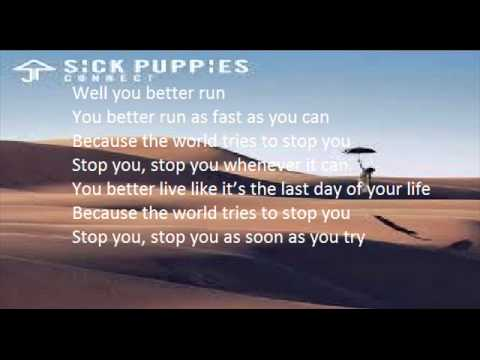 Sick Puppies   Run lyrics
