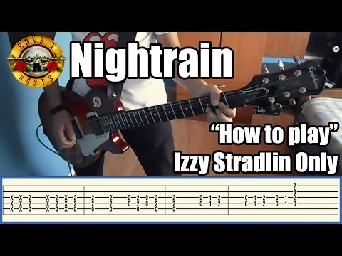 Guns N' Roses Nightrain IZZY STRADLIN ONLY with tabs | Rhythm guitar