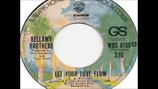 Bellamy Brothers - Let Your Love Flow (1976)
