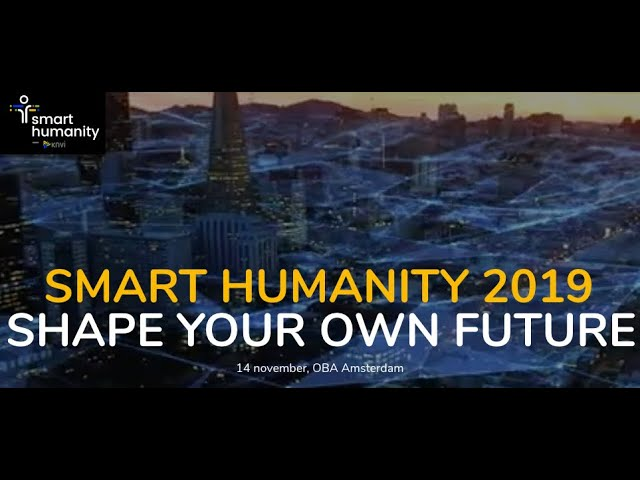 KNVI Smart Humanity 2019 aftermovie
