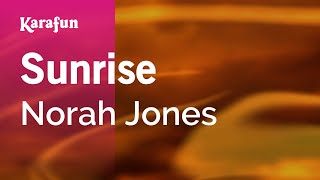 Karaoke Sunrise - Norah Jones *