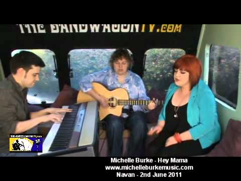 Michelle Burke  Hey Mama  Navan  The Band Wagon Tv  2nd June 2011