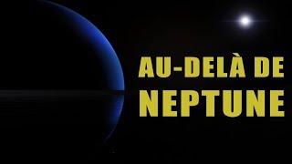Au-delà de Neptune : une NEUVIÈME PLANÈTE ? LDDE