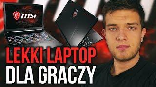 LEKKI laptop do GIER? MSI GE63VR RAIDER GTX 1070 i I7-7700HQ🔥