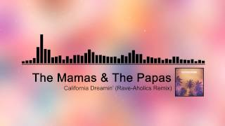 The Mamas & The Papas - California Dreamin (Rave - Aholics Remix) [Future House]