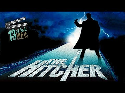 13 O'Clock Movie Retrospective: The Hitcher