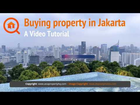 How to Buy Property in Jakarta: A Complete Guide