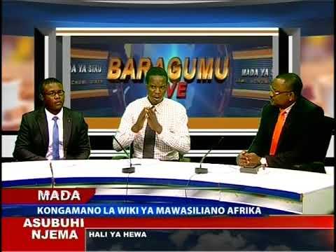 BARAGUMU LIVE (01) - Kongamano la wiki ya mawasiliano Afrika - 21.05.2018