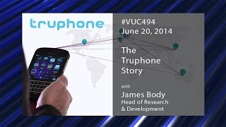 #vuc494 - The Truphone Story!