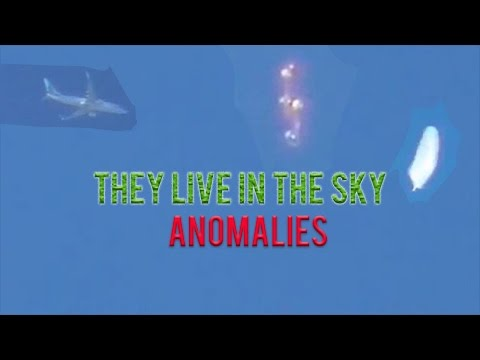 They Live In The Sky Anomalies