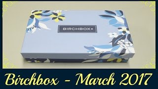 birchbox unboxing march 2017 promo codes
