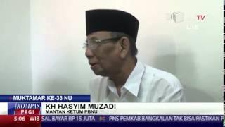 KH Hasyim Muzadi: Muktamar NU Tidak Sah