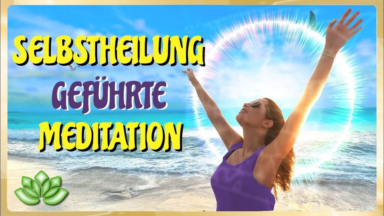 Selbstheilungskräfte aktivieren - geführte Meditation