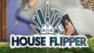 House Flipper Gameplay (PC HD) [1080p60FPS]
