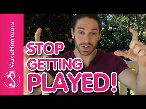 How To Stop Getting Played By Men