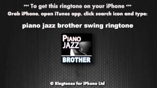 Piano Jazz Brother Calling Ringtone