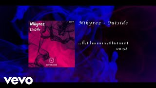 NIKYREZ - Outside