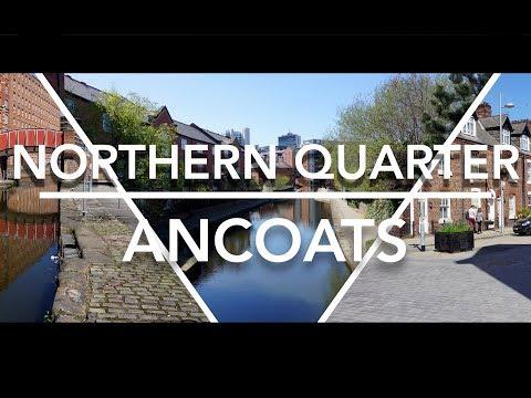 Exploring Ancoats   Manchester, United Kingdom