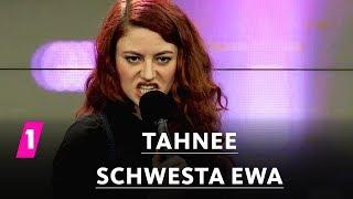 """Tahnee: """"Schwesta Ewa"""""""