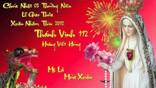 Thánh Vịnh 112 - Lễ Giao Thừa - Hoàng Viết Hùng