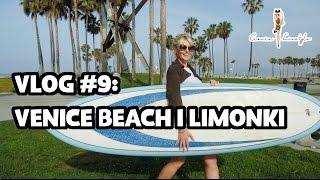 Ciocia liestyle ► VLOG #9: VENICE BEACH I LIMONKI