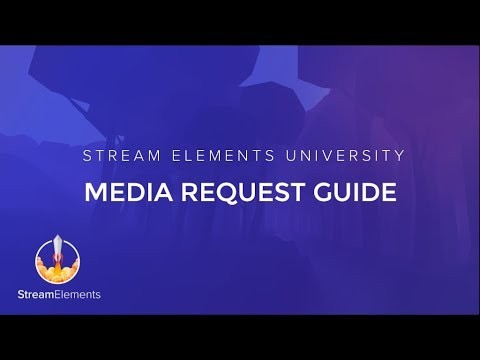 Media Request – StreamElements