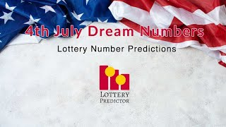 4th of July  Lottery Dream Numbers