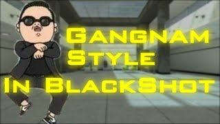 "BlackShot ""Gangnam Style"" By Event"